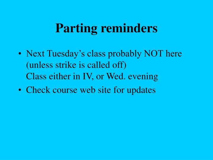 Parting reminders