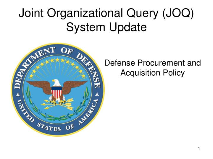 joint organizational query joq system update n.