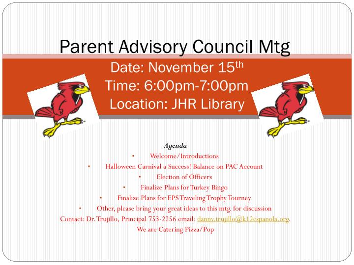 parent advisory council mtg date november 15 th time 6 00pm 7 00pm location jhr library n.