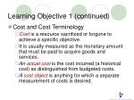 learning objective 1 continued