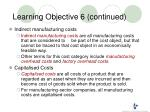 learning objective 6 continued2