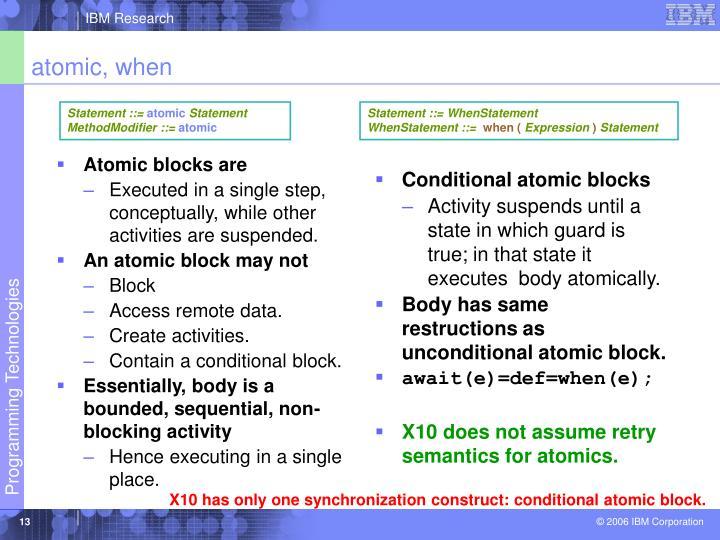 Atomic blocks are