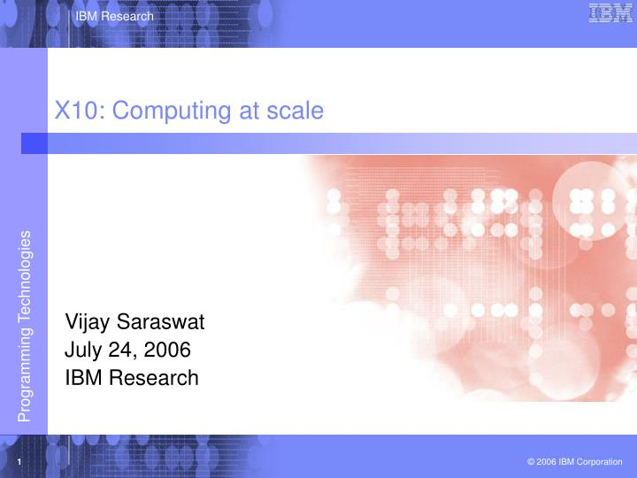 X10 computing at scale