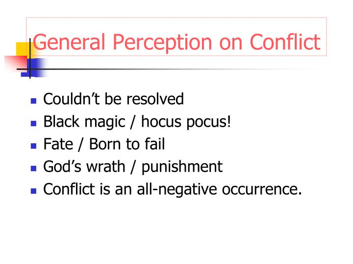 General Perception on Conflict