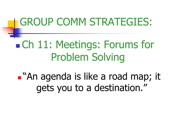 Ch 11: Meetings: Forums for