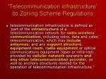 telecommunication infrastructure ito zoning scheme regulations