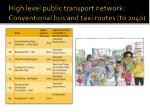 high level public transport network conventional bus and taxi routes to 2040