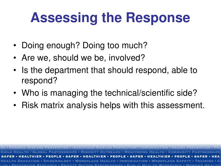 Assessing the Response