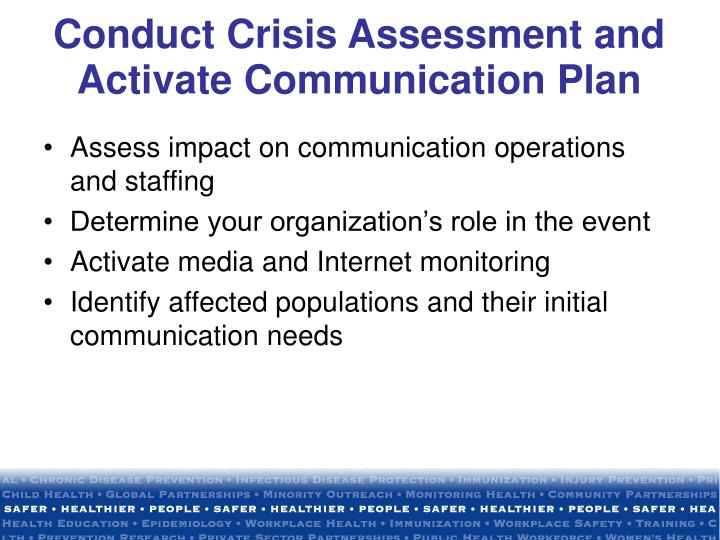 Assess impact on communication operations and staffing