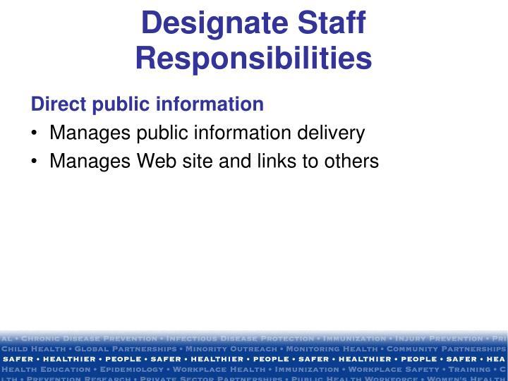 Designate Staff Responsibilities