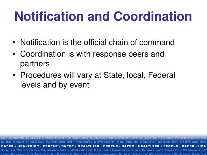 Notification is the official chain of command