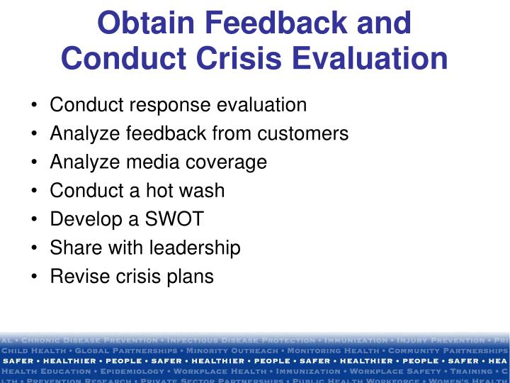 Obtain Feedback and Conduct Crisis Evaluation