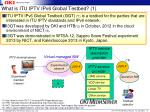 what is itu iptv ipv6 global testbed 1