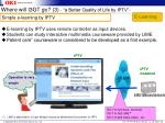 where will i3gt go 3 a better quality of life by iptv