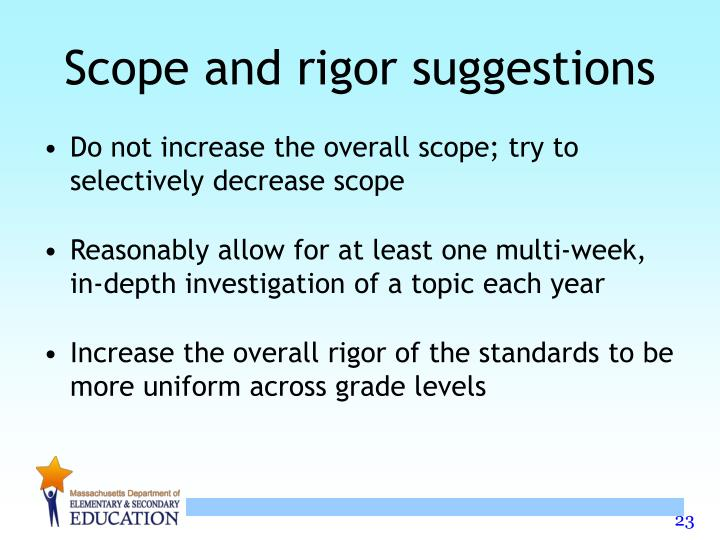 Scope and rigor suggestions