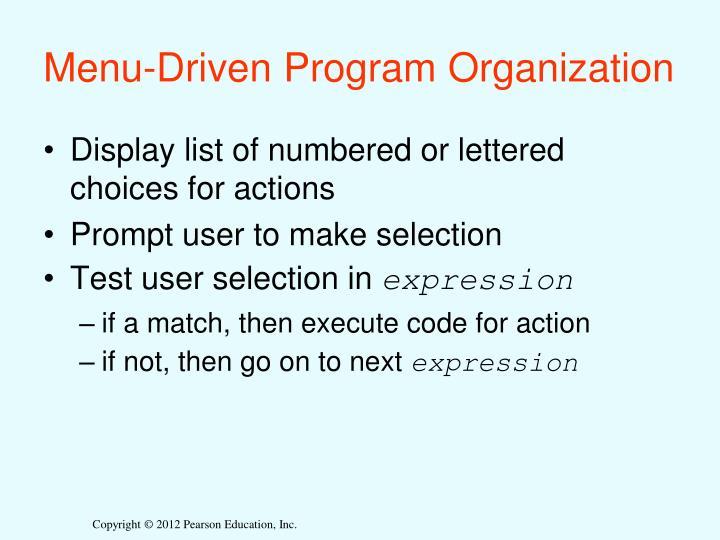 Menu-Driven Program Organization