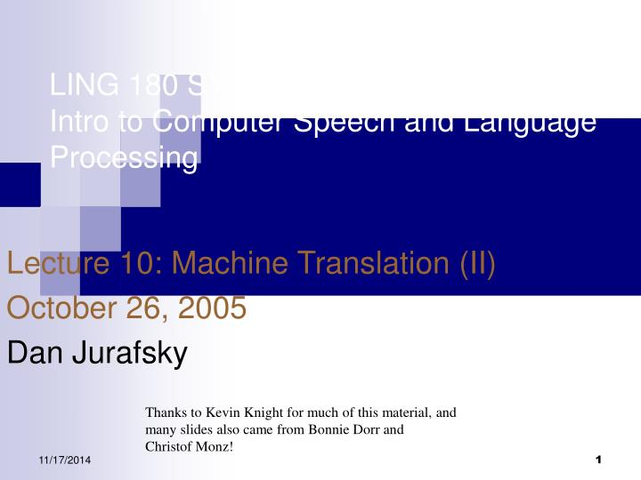 ling 180 symbsys 138 intro to computer speech and language processing n.