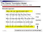 the classic translation model word substitution permutation ibm model 3 brown et al 1993