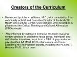 creators of the curriculum