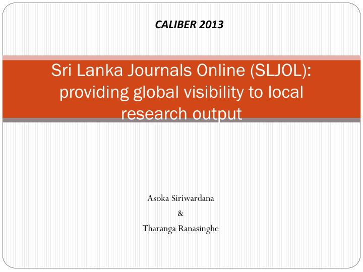 sri lanka journals online sljol providing global visibility to local research output n.