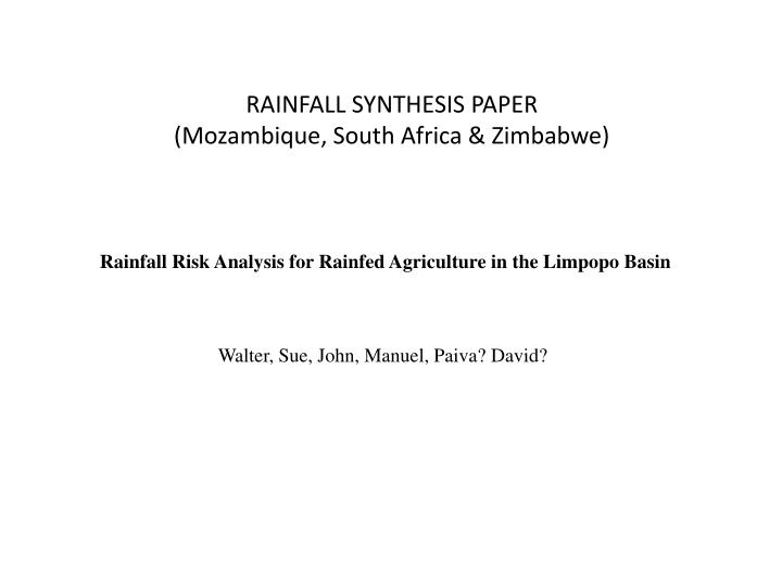 RAINFALL SYNTHESIS PAPER