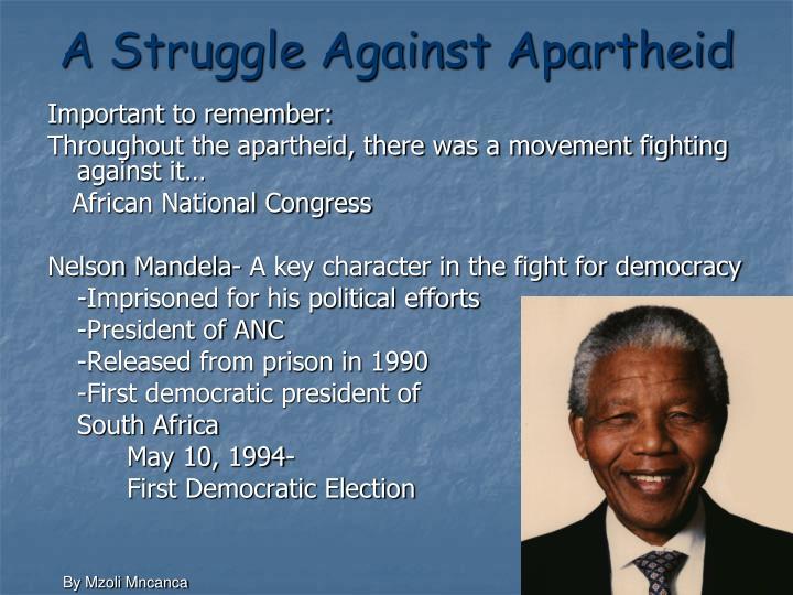 A Struggle Against Apartheid