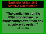 the capital cost of the dsm programme is significantly lower than any supply side option eskom