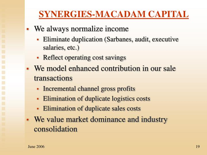 SYNERGIES-MACADAM CAPITAL