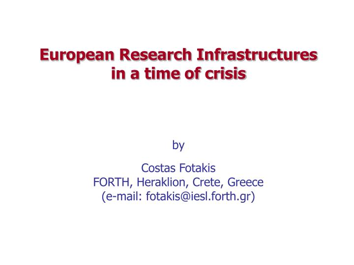 European Research Infrastructures in a time of crisis