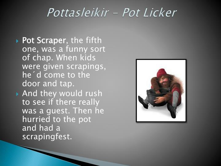 Pottasleikir - Pot