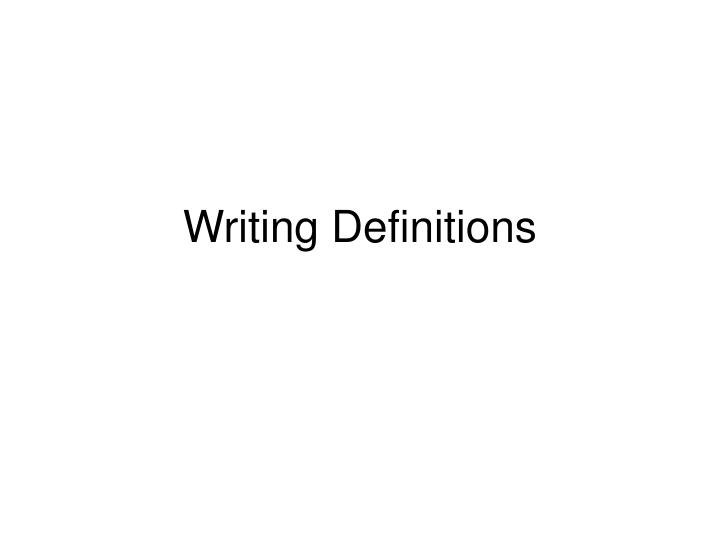 Writing definitions