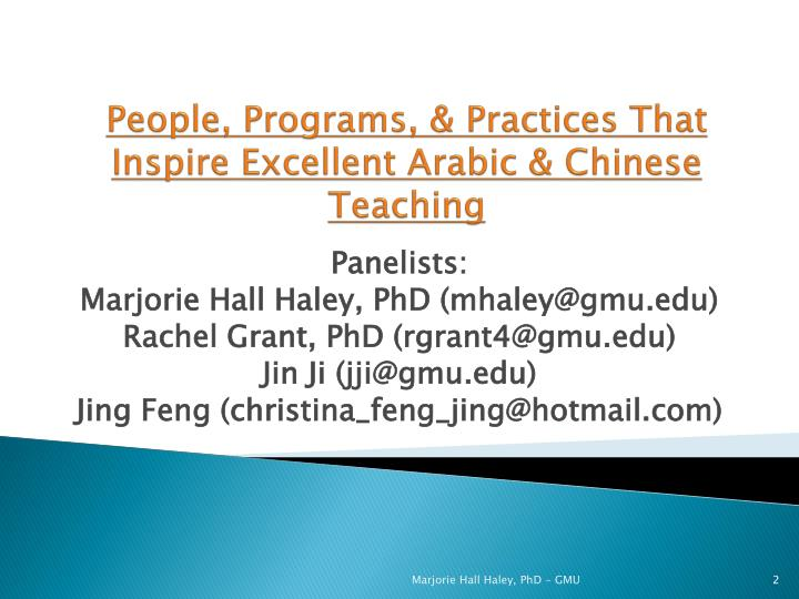 People, Programs, & Practices That Inspire Excellent Arabic & Chinese Teaching