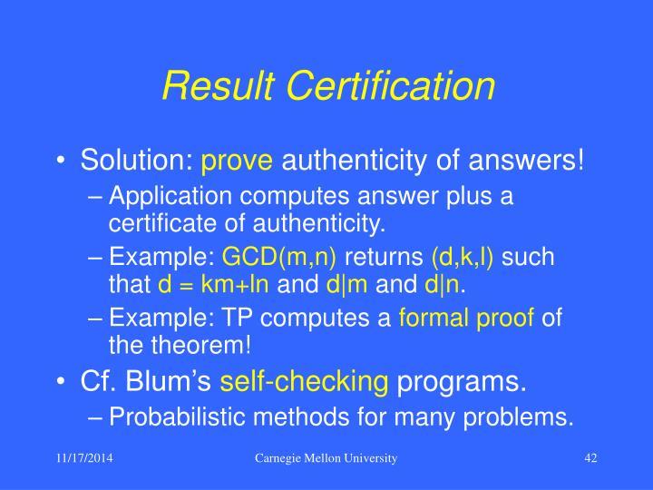 Result Certification