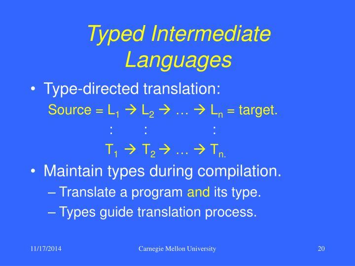 Typed Intermediate Languages