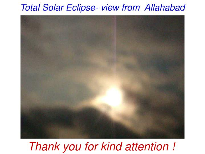 Total Solar Eclipse- view from  Allahabad