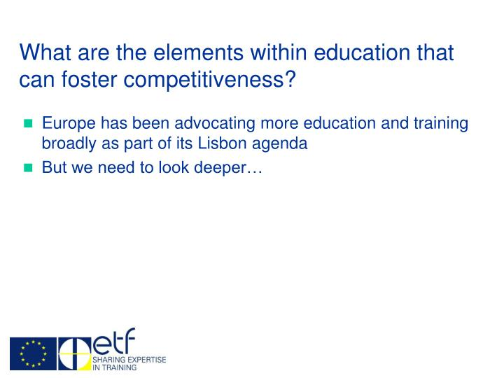 What are the elements within education that can foster competitiveness?