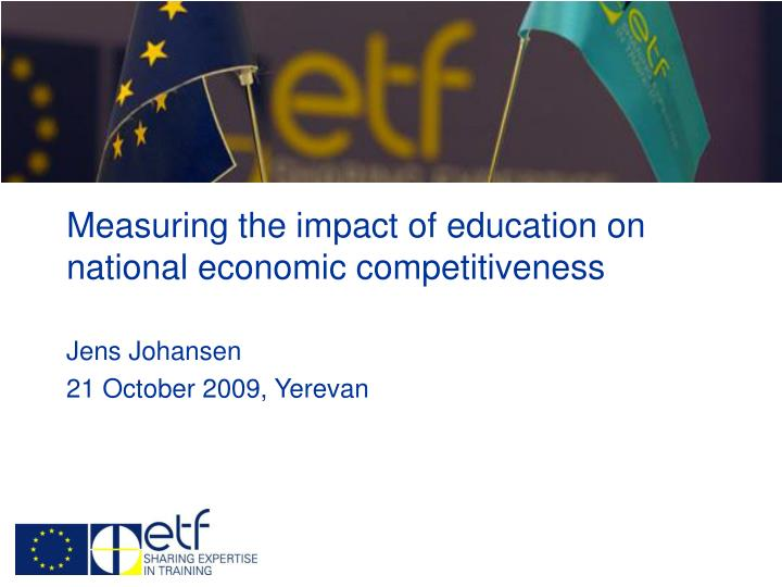 measuring the impact of education on national economic competitiveness n.