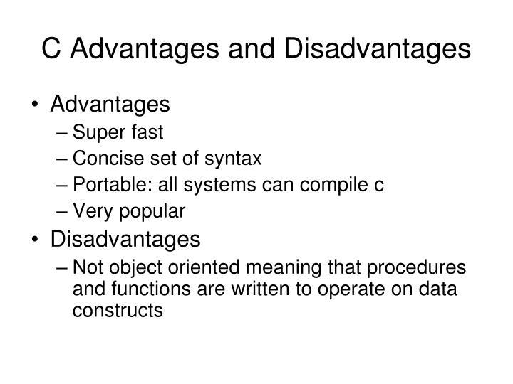 C advantages and disadvantages