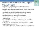 hemchandracharya north gujarat uni with cept