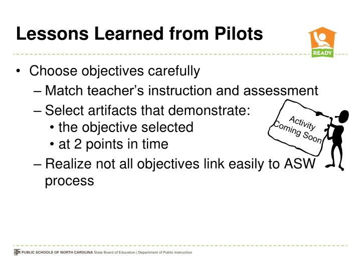 Lessons Learned from Pilots
