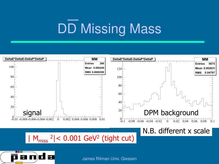 DD Missing Mass
