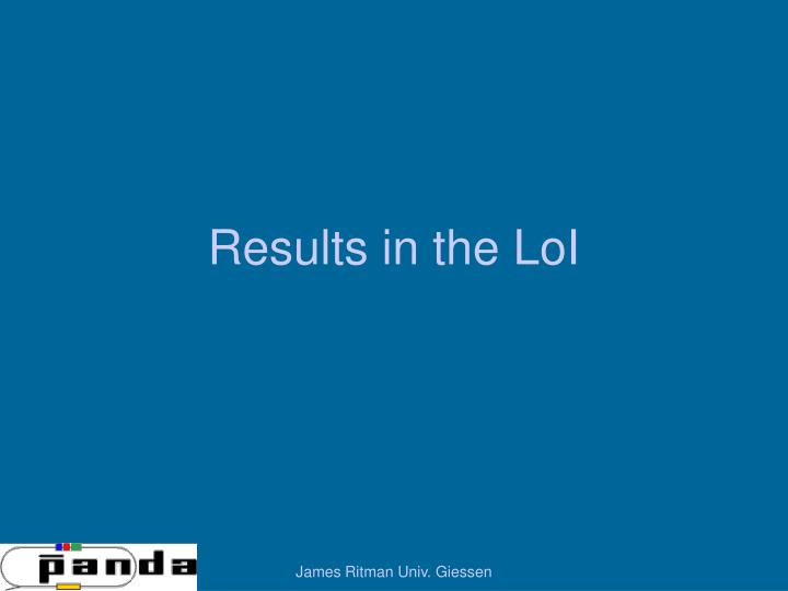 Results in the LoI