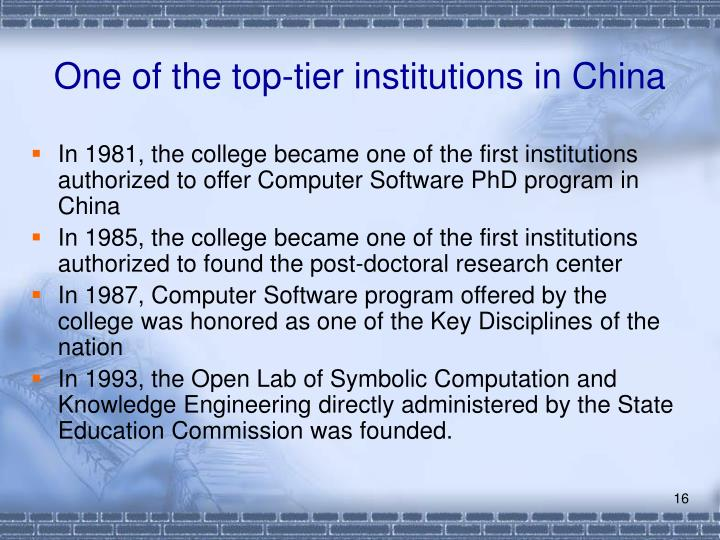 One of the top-tier institutions in China