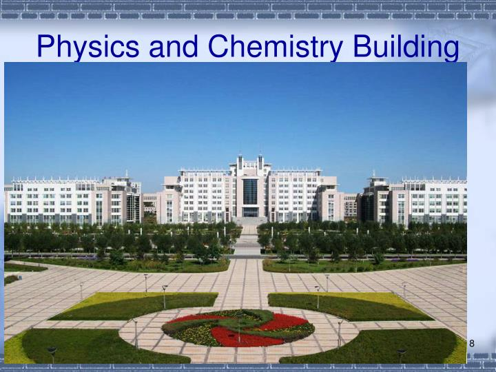 Physics and Chemistry Building