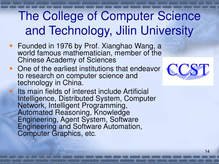 The College of Computer Science and Technology, Jilin University