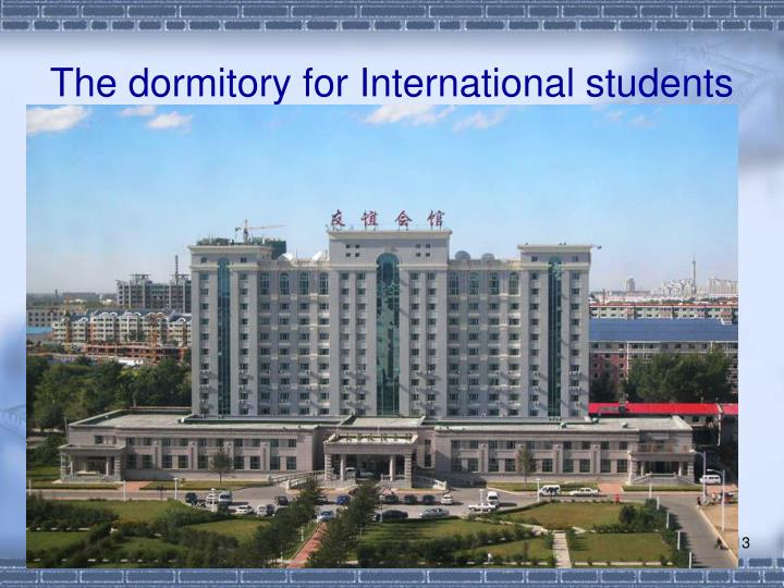 The dormitory for International students