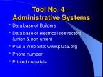 tool no 4 administrative systems
