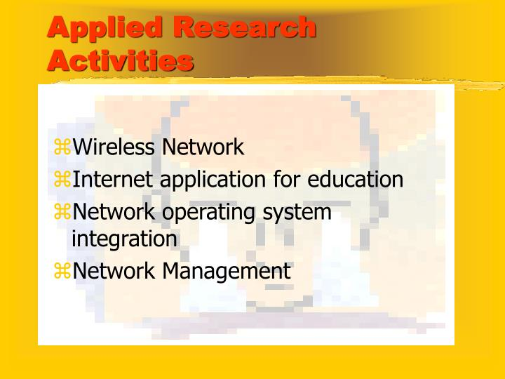 Applied Research Activities