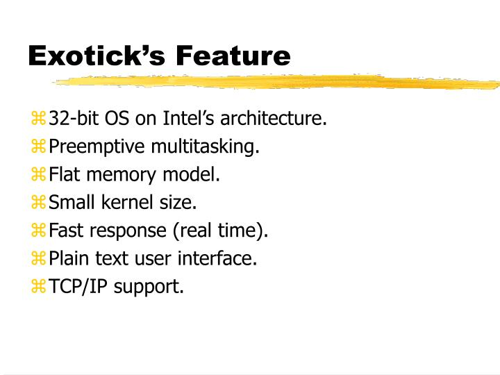 Exotick's Feature