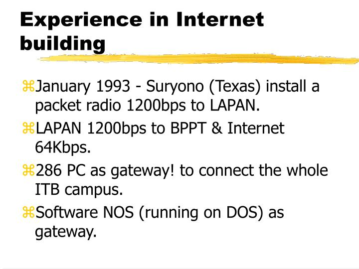 Experience in Internet building